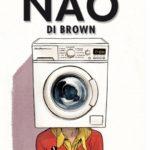 """Il DOC si fa novel: """"Il Nao di Brown"""""""